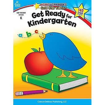 Get Ready for Kindergarten Grade K by Carson-Dellosa - 9781604187717