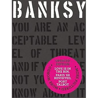 Banksy You Are an Acceptable Level of Threat and if You Were Not You