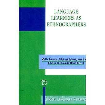 Language Learners as Ethnographers