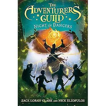 The Adventurers Guild 3 - Night of Dangers by Zack Loran Clark - 97814
