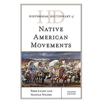 Historical Dictionary of Native American Movements (2nd Revised editi