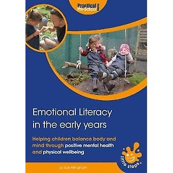 Emotional Literacy in the Early Years by Sue Allingham