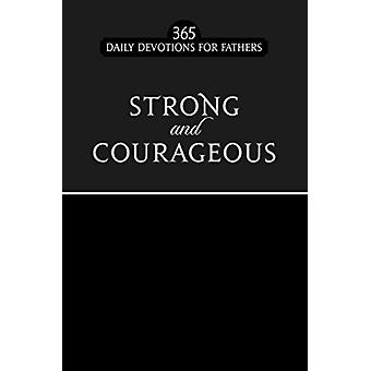 Strong and Courageous - 9781424558902 Book