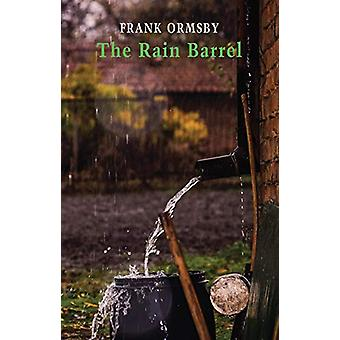 The Rain Barrel by Frank Ormsby - 9781780374925 Book