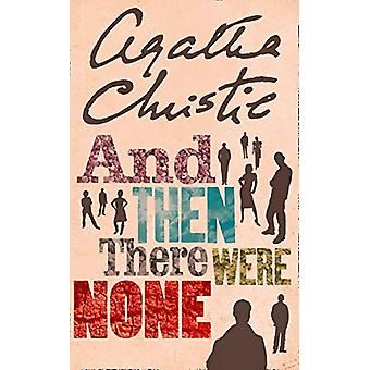 And Then There Were None by Agatha Christie - 9780008255466 Book
