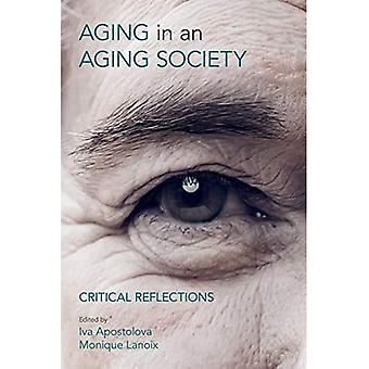 Veroudering in een Aging Society: Critical Reflections