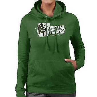 Shrek Stay Far Far Away From Me Women's Hooded Sweatshirt