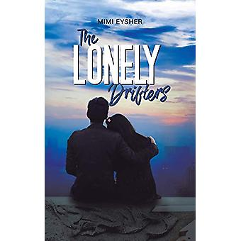 The Lonely Drifters by Mimi Eysher - 9781528922234 Book