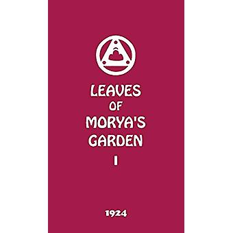 Leaves of Morya's Garden I - The Call by Agni Yoga Society - 978194674
