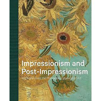 Impressionnisme et post-impressionnisme - Faits saillants du Philadelphia Museum of Art