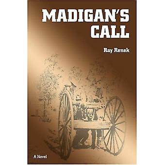 Madigan's Call