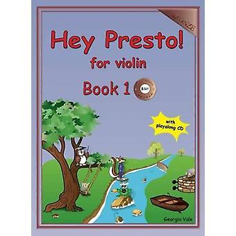 Hej Presto! för violinbok 1 (brons) med CD (Georgia Vale) VIOLIN TUTOR