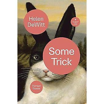 Some Trick - Thirteen Stories