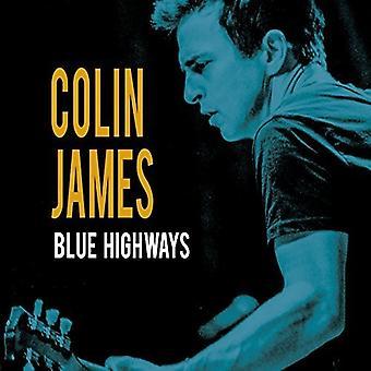 Colin James - importation USA bleu Highways [Vinyl]