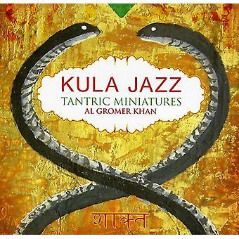 Al Gromer Khan - importação EUA Kula Jazz tântrico miniaturas [CD]