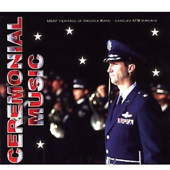 U.S. Air Force Heritage of America Band - Ceremonial Music [CD] USA import