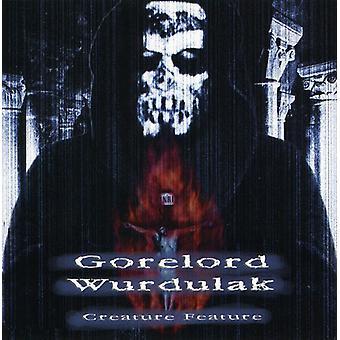 Gorelord/Wurdulak - Gorelord/Wurdulak: Vol. 1-Creature Feature USA import