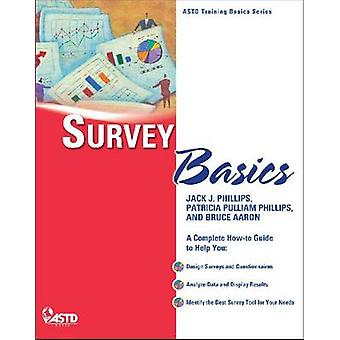 Survey Basics by Patricia Pulliam Phillips - Jack J. Phillips - Bruce