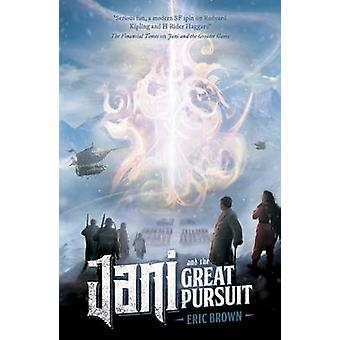 Jani and the Great Pursuit by Eric Brown - 9781781083772 Book