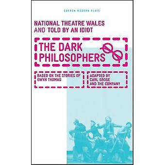 Die dunklen Philosophen von Carl Grose - 9781849431460 Buch
