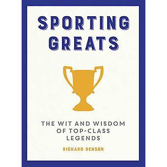 Sport-Größen - Witz und Weisheit der Spitzenklasse Legenden von Richard B