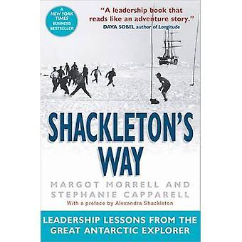 Shackletons Weg - Führung Lehren aus der großen Antarktis erkunden