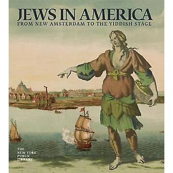 Jews in America - Conquistadors - Knickerbockers - Pilgrims - and the