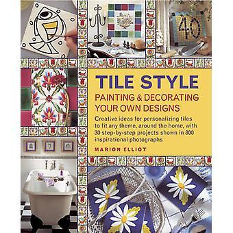 Fliesen Sie-Stil malen & dekorieren Ihre eigenen Entwürfe - kreative Ideen für