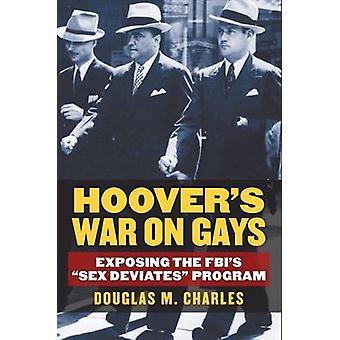 Hoovers krig på homofile - udsætter FBI'S - Sex afviger - Program ved at gøre