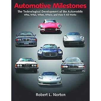 Automotive Milestones by Robert L. Norton - 9780831135201 Book