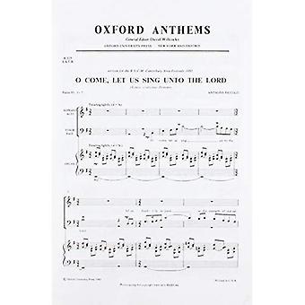 O kom, la oss synge til Herren: vokal score