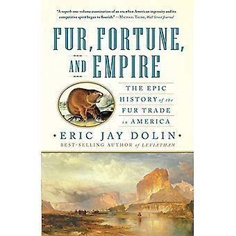 Piel, la fortuna y el imperio: la historia épica del comercio de pieles en América