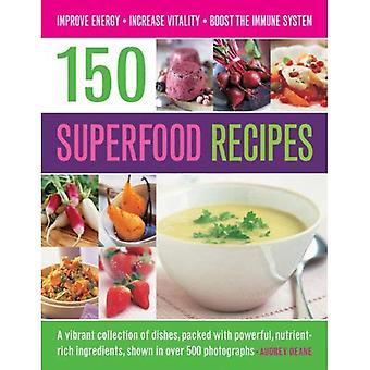 150 superfood recept: en levande samling av rätter, packad med kraftfulla, näringsrika ingredienser, visas...
