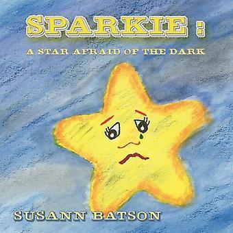 Sparkie: A Star Afraid of the Dark
