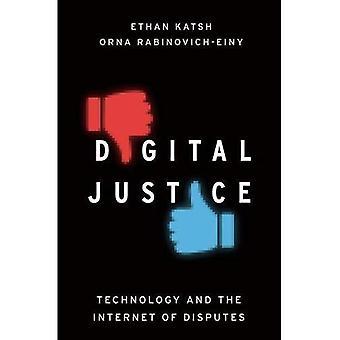Digital-Justiz: Technologie und das Internet von Streitigkeiten