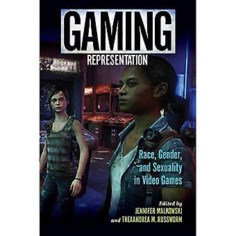 Représentation de jeu: Race, le sexe et la sexualité dans les jeux vidéos (études du jeu numériques)