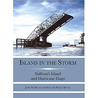 Ön i stormen:: Sullivan's Island och orkanen Hugo (katastrof)
