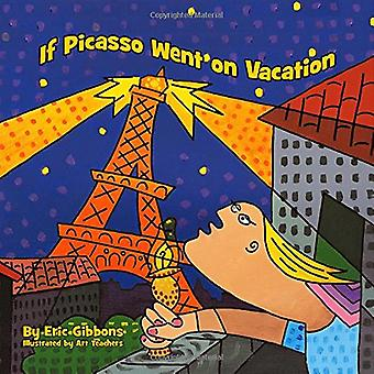 If Picasso Went on Vacation (If Picasso)
