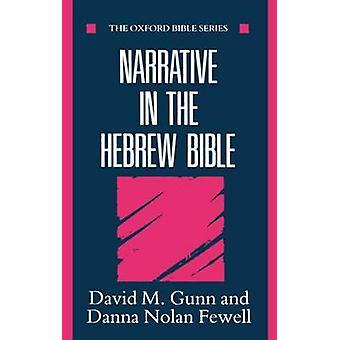 Narrative in the Hebrew Bible by Gunn & David M.