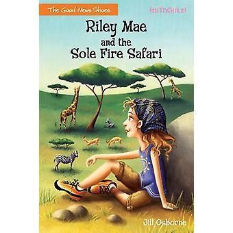 Riley Mae et le Safari de feu unique par Osborne & Jill