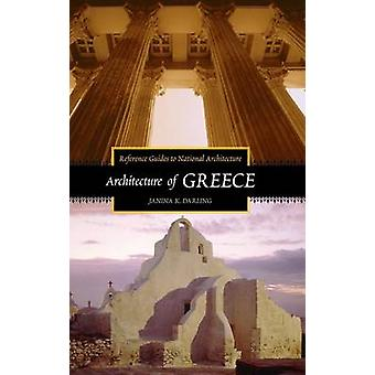 Architecture of Greece by Darling & Janina