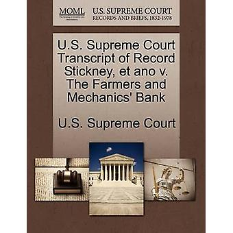 U.S. Supreme Court Transcript of Record Stickney et ano v. The Farmers and Mechanics Bank by U.S. Supreme Court
