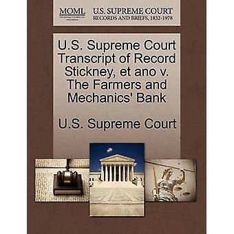 US Supreme Court Transcript of Record Stickney et Ano V. Die Bauern und Mechanik Bank durch US Supreme Court