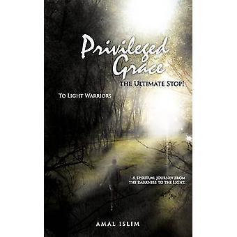 Privilegierten zieren die Endstation von Islim & Amal