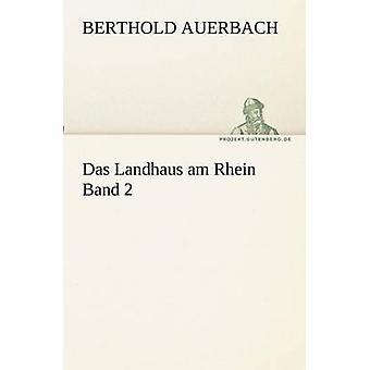Das Landhaus bin Rhein Band 2 von Auerbach & Berthold