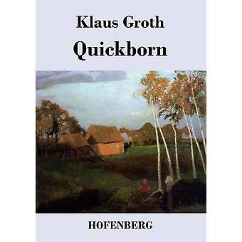 Quickborn af Groth & Klaus