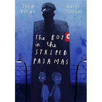 The Boy in the Striped Pajamas (Deluxe Illustrated Edition) by John B