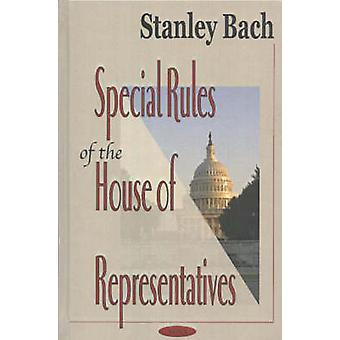 Special Rules of the House of Representatives by Stanley Bach - 97815