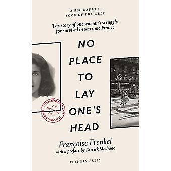 No Place to Lay One's Head by Francoise Frenkel - 9781782273998 Book