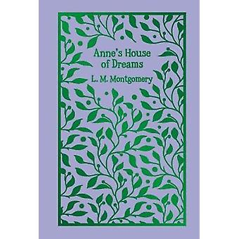 Anne's House of Dreams by L. M. Montgomery - 9781788282703 Book